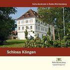 Kulturdenkmale in Baden-Württemberg 09. Schloss Köngen (2011, Taschenbuch)