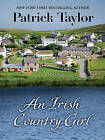 An Irish Country Girl by Patrick Taylor (Hardback, 2010)