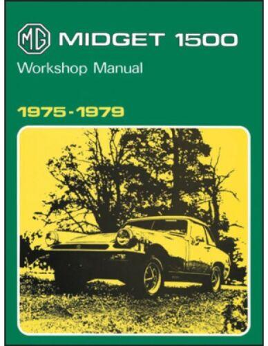1975-1979 MG Midget 1500 Repair Service Workshop Manual Book Guide MG49WH
