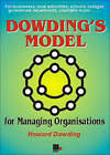 Dowding's Model - For Managing Organisations by Howard Dowding (Paperback, 2002)