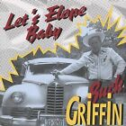 Let's Elope Baby by Buck Griffin (CD, Jun-1995, 2 Discs, Bear Family Records (Germany))