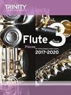 Flute Exam Pieces Grade 3 2017 2020 (Score & Part) by Trinity College London Press (Paperback, 2016)