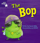 Star Phonics: The Bop (Phase 2) by Jeanne Willis (Paperback, 2007)