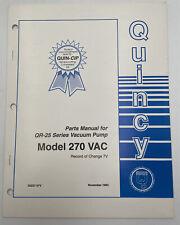 Quincy Vacuum Pump Parts Manual Model 270 Vac Catalog Book Qr 25 Series 1152y