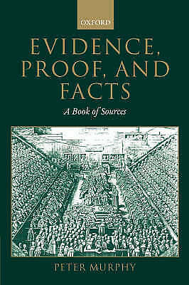 Evidence, Proof, and Facts: A Book of Sources by