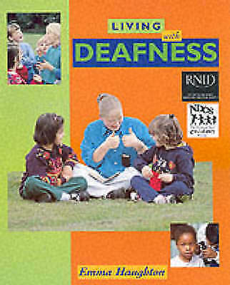 Haughton, Emma, Deafness (Living With), Very Good Book