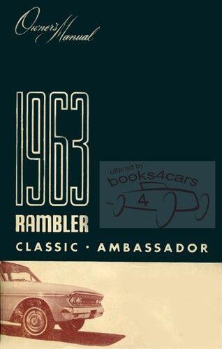 RAMBLER 1963 AMC OWNERS MANUAL CLASSIC OWNER/'S BOOK AMBASSADOR