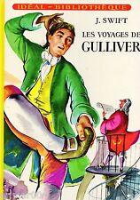 Les voyages de GULLIVER // J. SWIFT // Idéal Bibliothèque