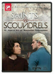ST JOAN OF ARC VS MAXIMILLIEN ROBESPERRE SAINTS VS SCOUNDRELS: AN EWTN DVD