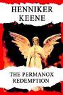 The Permanox Redemption by Keene Henniker -paperback