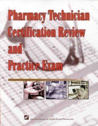 ashp pharmacy technician certification exam practice