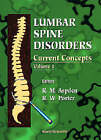 Lumbar Spine Disorders: Current Concepts: Volume 2 by World Scientific Publishing Co Pte Ltd (Hardback, 1996)