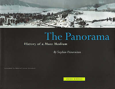 The Panorama: History of a Mass Medium by Oettermann, Stephan