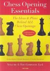 Chess Opening Essentials: The Ideas and Plans Behind All Chess Openings: v. 1 by Claudio Pantaleoni, Stefan Djuric, Dimitry Komarov (Paperback, 2007)