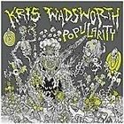 Kris Wadsworth - Popularity (2014)