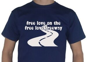 Free-Love-On-The-Free-Love-Freeway-T-Shirt-Inspired-by-Ricky-Gervais-Office-Song