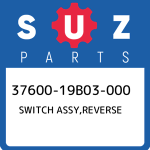 37600-19B03-000 Suzuki Switch assy,reverse 3760019B03000 New Genuine OEM Part
