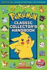 Pokemon: Classic Collector's Handbook by Scholastic (Paperback, 2017)