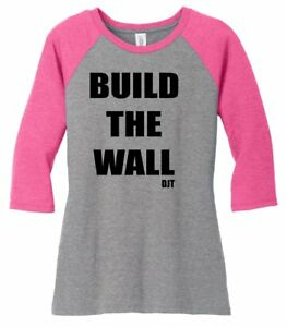 146634d29be0 Build The Wall DJT Ladies Soft T Shirt Political Tee Trump Rally Tee ...