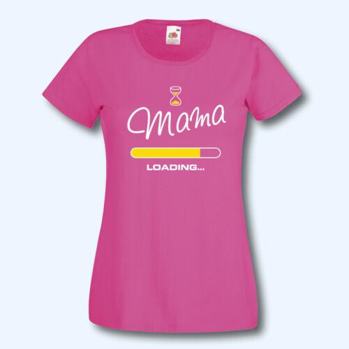 14 Farben Geburt T-Shirt Mama loading Fun-Shirt Damenshirt XS-XXL
