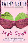 Mad Cows by Kathy Lette (Paperback, 1997)