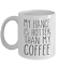 My Fiance is hotter than my coffee funny valentines gift for fiance