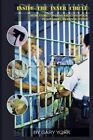 Inside the Inner Circle: More Stories of Crime and Corruption in Our American Prison System by Gary York (Paperback / softback, 2013)