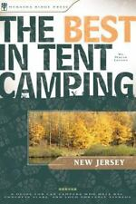 The Best in Tent Camping: New Jersey: A Guide for Car Campers Who Hate RVs, Conc