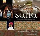 Saha: A Chef's Journey Through Lebanon and Syria by Lucy Malouf, Anthony Bourdain, Greg Malouf, Matt Harvey (Hardback, 2007)