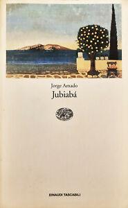 JUBIABÀ, Jorge Amado. Einaudi, 1992. Spedizione gratuita.