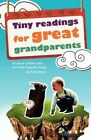 Tiny Readings for Grandparents: It's about Children, Pets and Other Beautiful Things by Pedro Roberto Bernal (Paperback / softback, 2011)