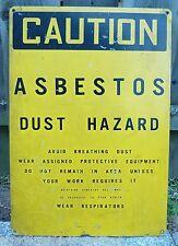 Old CAUTION ASBESTOS DUST HAZARD Industrial Safety Advertising Metal Sign