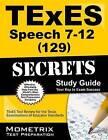 TExES (129) Speech 7-12 Exam Secrets: TExES Test Review for the Texas Examinations of Educator Standards by Texes Exam Secrets Test Prep Team (Paperback / softback, 2016)