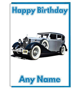 Image Is Loading Personalised Vintage Car Rolls Royce Themed Birthday Card