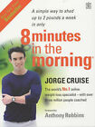 8 Minutes in the Morning: Lose Weight, Shape Your Body and Boost Your Self-esteem in Only 4 Weeks by Jorge Cruise (Hardback, 2003)