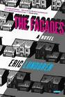 The Facades: A Major Literary Debut That Reviewers Have Compared to the Works of Auster, Borges and Murakami by Eric Lundgren (Paperback, 2015)