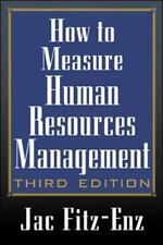 How to Measure Human Resource Management (3rd Edition) by Jac Fitz-enz, Barbara