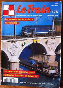 LE-TRAIN-n-176-du-12-2002-Les-transports-dans-les-annees-30-innotrans-2002
