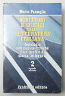 (PRL) SCRITTORI CRITICI LETTERATURA ITALIANA VOL. 2 PAZZAGLIA ZANICHELLI SCUOLE