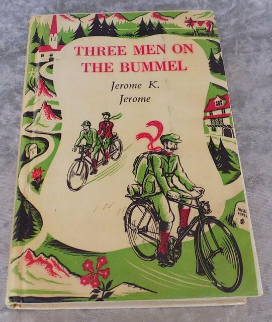 Three Men on the Bummel by Jerome K Jerome Hardback Book 1962