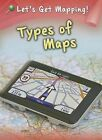 Types of Maps by Melanie Waldron (Paperback / softback, 2013)