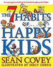 The 7 Habits of Happy Kids by Sean Covey (Other book format, 2008)
