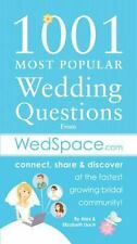 1001 Most Popular Asked Wedding Questions: from WedSpace.com Lluch, Alex A. Pap