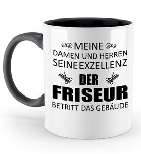 Tasse-Seine-Exzellenz-Friseur-Kaffeetasse-Kaffeebecher-Geschenk-Spruch