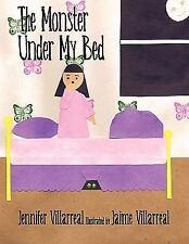 The Monster under My Bed by Jennifer Villarreal (2008, Paperback)