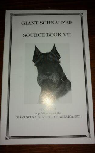 GIANT SCHNAUZER SOURCE BOOK 7 2000-2001