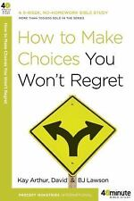 How to Make Choices You Won't Regret (40-Minute Bible Studies), Lawson, David, A