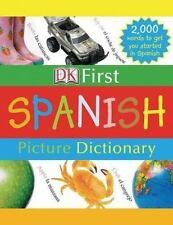 Spanish Picture Dictionary by Dorling Kindersley Publishing Staff (2005, Hardcover)