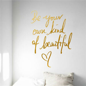 Be Your Own Kind Of Beautiful Wall Decal Inspirational Quotes