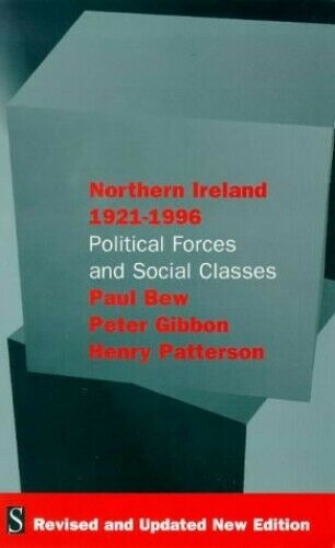 Northern Ireland, 1921-96: Political Forces and... by Patterson, Henry Paperback